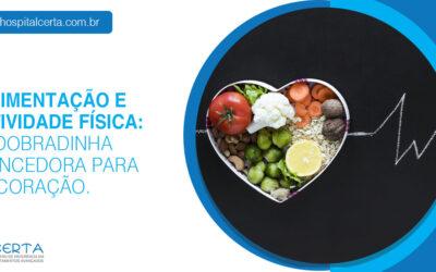 Alimentação e atividade física: a dobradinha vencedora para o coração
